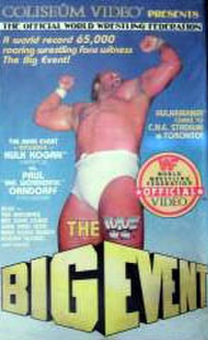 The Big Event - The cover of the Coliseum Video release featuring Hulk Hogan