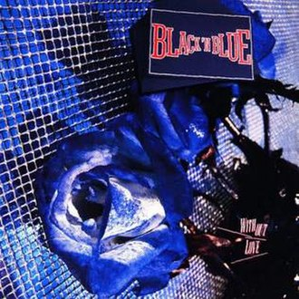 Without Love (Black 'n Blue album) - Image: Black N Blue Without Love