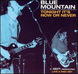 Tonight It's Now or Never - Image: Blue mountain tonight