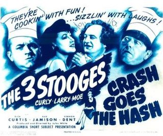 <i>Crash Goes the Hash</i> 1944 film by Jules White