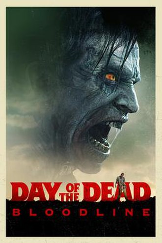 Day of the Dead: Bloodline - Theatrical release poster