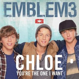 Chloe (You're the One I Want) - Image: Emblem 3 chloe cover