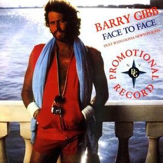 Face to Face (Barry Gibb and Olivia Newton-John song) - Image: Face to face by barry gibb and olivia newton john