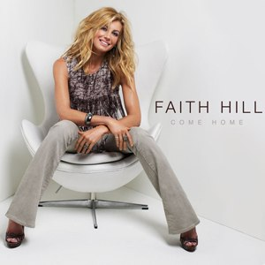 Come Home (OneRepublic song) - Image: Faith Hill Come Home single cover