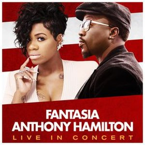 Fantasia & Anthony Hamilton: Live in Concert - Image: Fantasia Anthony Concert