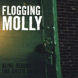 Alive Behind the Green Door - Image: Flogging molly alive behind the green door