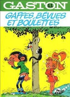 <i>Gaffes, bévues et boulettes</i>
