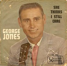 George Jones She Thinks I Still Care Single.jpg