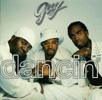 Dancin' (Guy song) - Image: Guy Dancin'Single