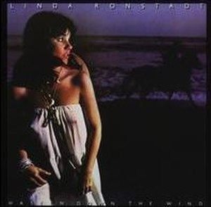 Hasten Down the Wind - Image: Hasten Down the Wind Ronstadt