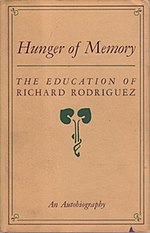 a book analysis of hunger of memory by richard rodriguez 8 richard rodriguez 's hunger of memory and the rejection of the private  ad  ulthood as one of disassociation york times book review, time, newsweek,.