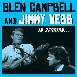 Glen Campbell and Jimmy Webb: In Session - Image: In Session CD Cover