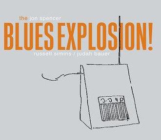 Orange (Jon Spencer Blues Explosion album) - Image: JSBX Orange