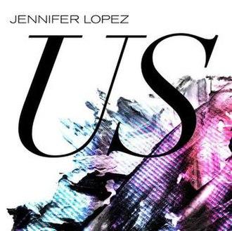 Us (Jennifer Lopez song) - Image: Jlo Us Cover