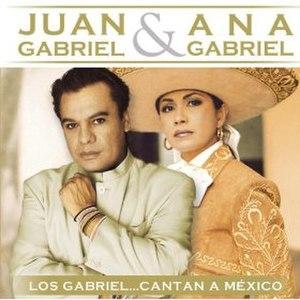 Los Gabriel: Cantan a México - Image: Juananagabrielcantan