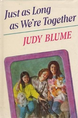 Just as Long as We're Together (novel) - First edition