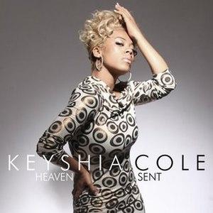 Heaven Sent (Keyshia Cole song) - Image: KEYSHIA COLE heaven sent