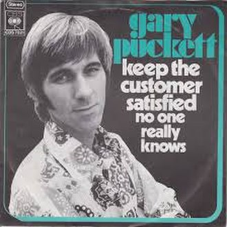 Keep the Customer Satisfied (song) - Image: Keep the Customer Satisfied Gary Puckett