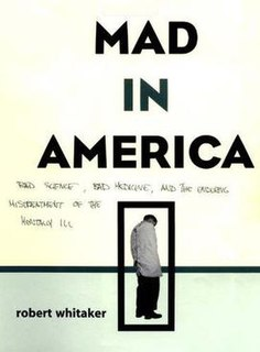 <i>Mad in America</i> book by Robert Whitaker