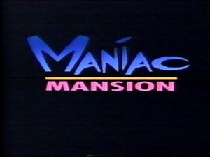 Maniac Mansion (TV series) - Image: Maniac Title