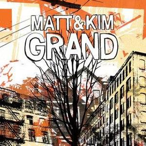 Grand (Matt and Kim album) - Image: Matt and kim grand 2009