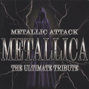 Metallic Attack: The Ultimate Tribute - Image: Metallic Attack The Ultimate Tribute cover