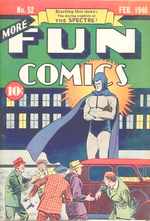 The Spectre's first appearance in More Fun Comics #52 (February 1940). Cover art by Bernard Baily.