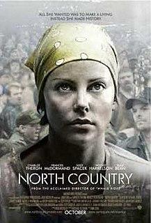 <i>North Country</i> (film) 2005 film by Niki Caro