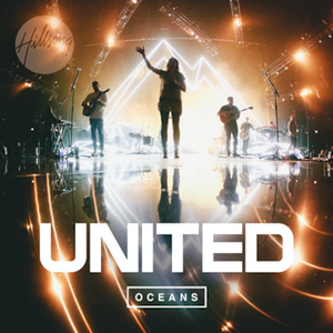 Oceans (Where Feet May Fail) - Image: Oceans (Where Feet May Fail) (Official Single Cover) by Hillsong United