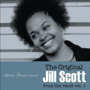The Original Jill Scott from the Vault, Vol. 1 - Image: Original Jill Scott