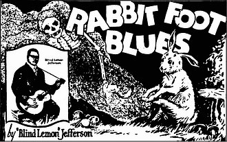 """Rabbit's foot - The cover to """"Rabbit Foot Blues"""", a blues song by Blind Lemon Jefferson, links the rabbit's foot tradition with the bones of the dead."""