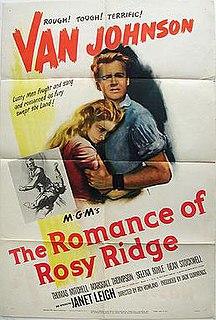 <i>The Romance of Rosy Ridge</i> 1947 film by Roy Rowland