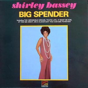 And We Were Lovers - Image: Shirley Bassey Big Spender