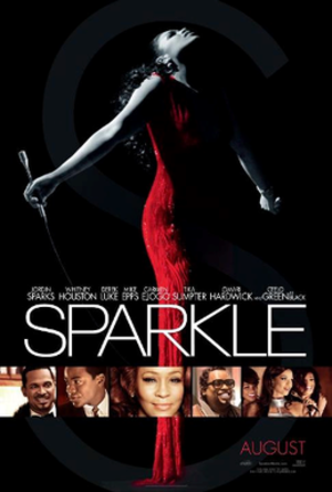 Sparkle (2012 film) - Theatrical release poster