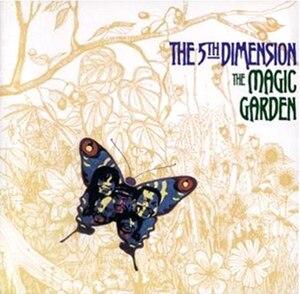The Magic Garden - Image: The 5th Dimension The Magic Garden