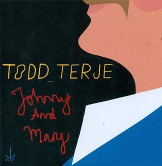 Johnny and Mary - Image: Todd Terje and Bryan Ferry Johnny and Mary cover art