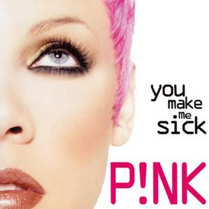 You Make Me Sick - Image: You Make Me Sick Single