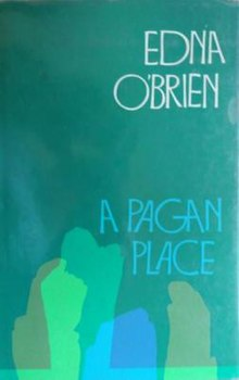 """A Pagan Place, Cover, Edna O'Brien.jpg"".jpg"