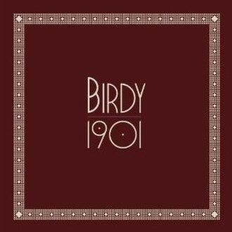 1901 (song) - Image: 1901Birdysong