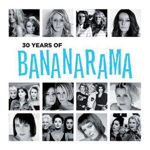 30 Years of Bananarama - Image: 30 Years Of Bananarama album cover