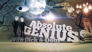 Absolute Genius with Dick and Dom - Title cards for Series 1-2