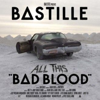 Bad Blood (Bastille album) - Image: Bastille All This Bad Blood