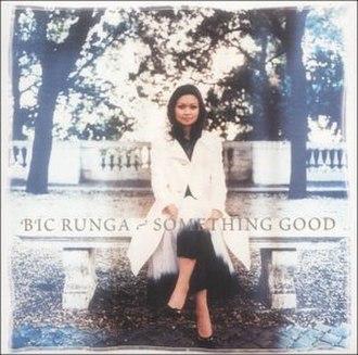 Something Good (Bic Runga song) - Image: Bic Runga Something Good Cover UK