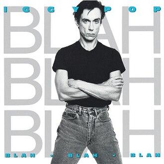 Blah-Blah-Blah (Iggy Pop album) - Image: Blahblahblah