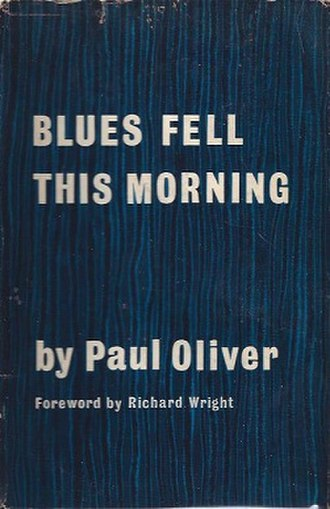 Blues Fell This Morning - First edition