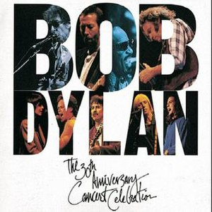 The 30th Anniversary Concert Celebration - Image: Bob Dylan The 30th Anniversary Concert Celebration