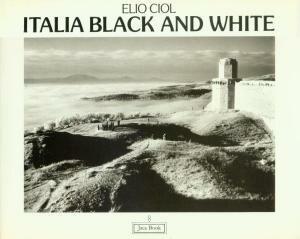Elio Ciol - Italia Black and White, a 1985 collection.