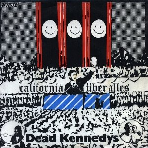 California Über Alles - Image: Dead Kennedys California Über Alles cover