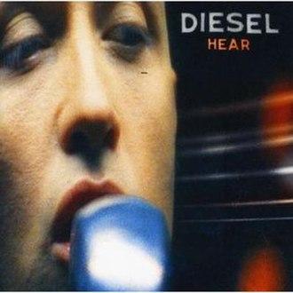 Hear (Diesel album) - Image: Diesel hear