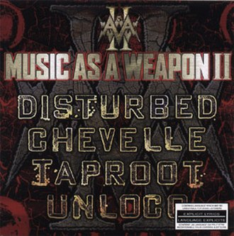 Music as a Weapon - Image: Disturbed Music as a Weapon II
